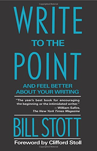 9780231075497: Write to the Point