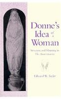 DONNE'S IDEA OF A WOMAN. STRUCTURE AND MEANING IN