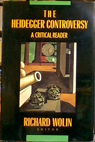 9780231075961: Wolin:the Heidegger Controversy:No Sell Right (Cloth) (European Perspectives)