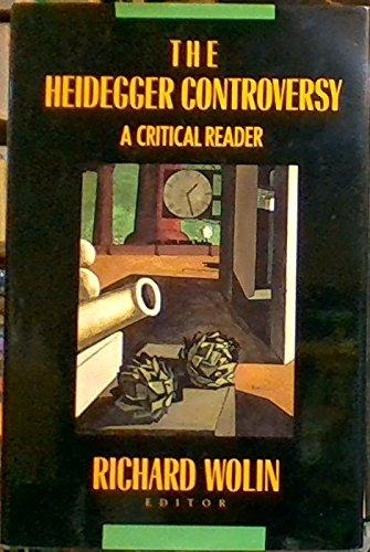 9780231075961: The Heidegger Controversy: A Critical Reader (European Perspectives: a Series in Social Thought & Cultural Ctiticism)