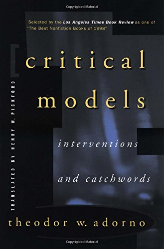 Critical Models: Interventions and Catchwords (European Perspectives)