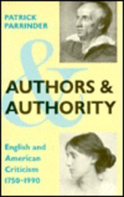 Authors & Authority: English And American Criticism, 1750 - 1990
