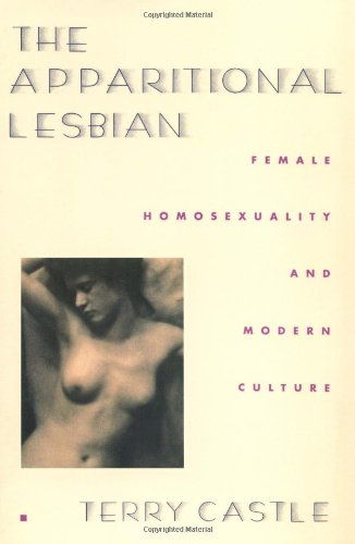 9780231076531: The Apparitional Lesbian: Female Homosexuality and Modern Culture (Gender and Culture Series)