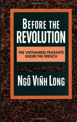 9780231076791: Before the Revolution: The Vietnamese Peasants Under the French