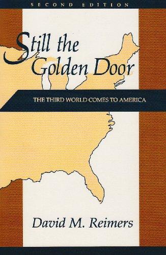 Still the Golden Door: The Third World: David M. Reimers