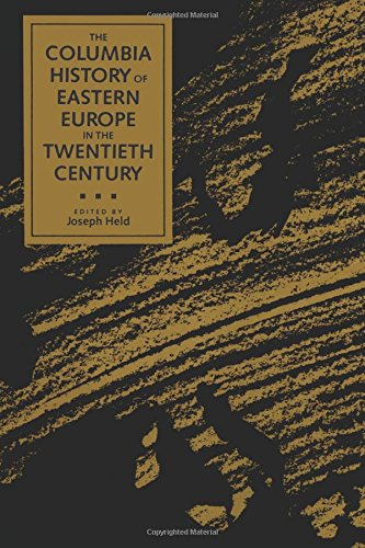 9780231076975: The Columbia History of Eastern Europe in the Twentieth Century