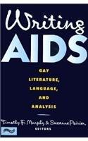 9780231078641: Writing AIDS – Gay Literature, Language & Analysis