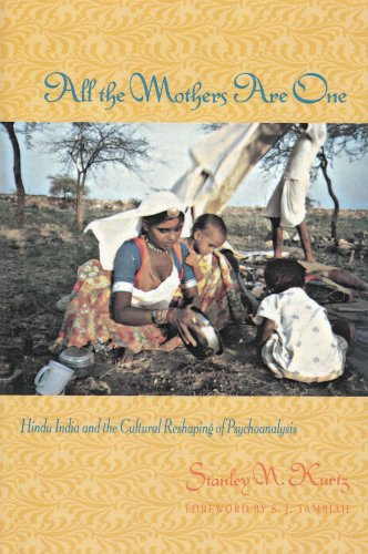 9780231078696: All the Mothers are One - Hindu India & the Cultural Reshaping of Psychoanalysis (Paper)