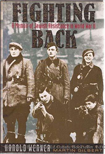 9780231078825: Fighting Back: A Memoir of Jewish Resistance in World War II