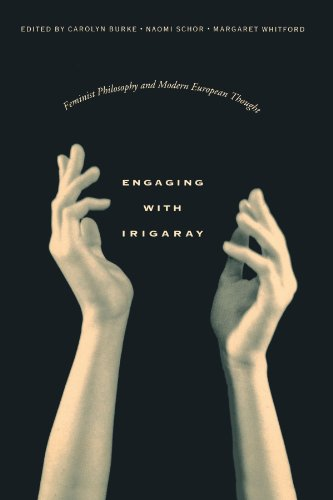 9780231078979: Engaging with Irigaray – Feminist Philosophy & Modern European Thought (Paper)