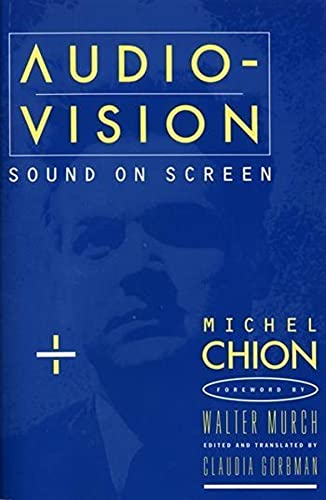 9780231078986: Audio-Vision: Employers and a Changing Labor Force: Sound on Screen (Film and Culture)