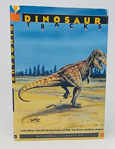 9780231079266: Dinosaur Footprints and Other Fossil Tracks of the Western United States