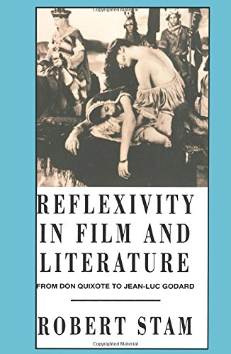 9780231079457: Reflexivity in Film and Literature: From Don Quixote to Jean-Luc Godard