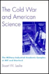 9780231079587: The Cold War and American Science