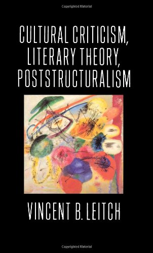 9780231079709: Cultural Criticism, Literary Theory, Poststructuralism