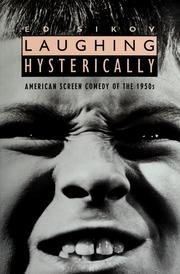 9780231079822: Laughing Hysterically: American Screen Comedy of the 1950s (Film & Culture Series)