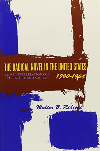 9780231080774: The Radical Novel in the United States, 1900-1954