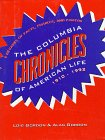 9780231081009: The Columbia Chronicles of American Life