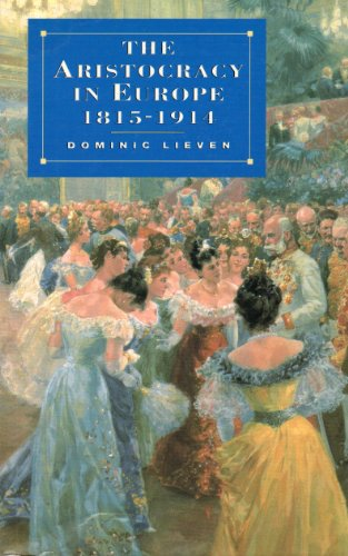9780231081139: The Aristocracy in Europe 1815-1914