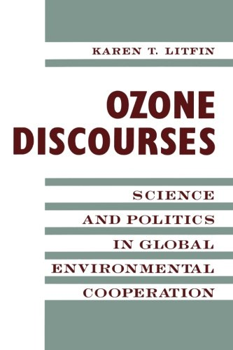 9780231081375: Ozone Discourse: Science and Politics in Global Environmental Cooperation (New Directions in World Politics)