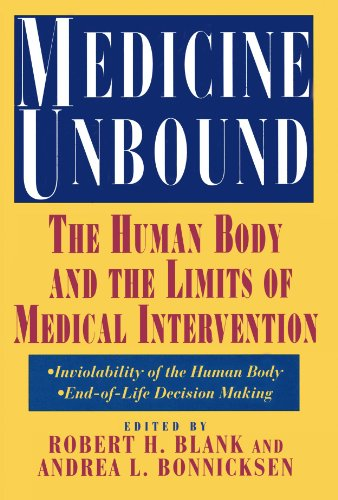 Medicine Unbound: The Human Body and the Limits of Medical Intervention: Emerging Issues in Biome...
