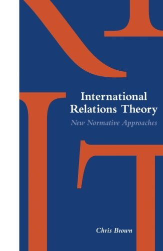 9780231081511: International Relations Theory: New Normative Approaches