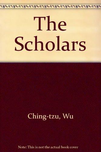 9780231081528: The Scholars
