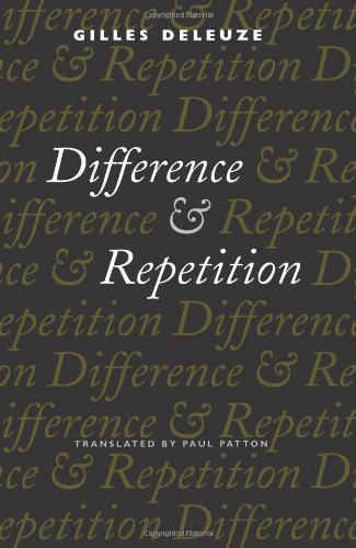 Difference and Repetition: Gilles Deleuze