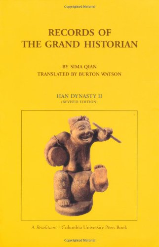 9780231081672: Records of the Grand Historian: Han Dynasty II (Records of Civilization, Sources and Studies, No 65)