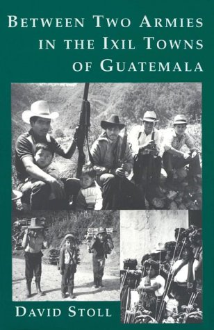 9780231081832: Between Two Armies in the Ixil Towns of Guatemala