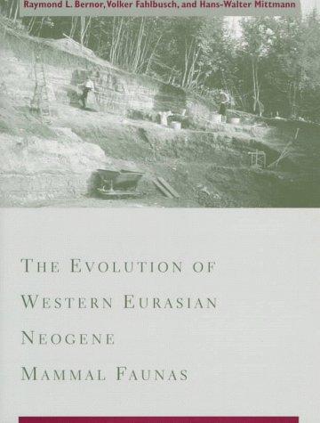 9780231082464: The Evolution of Western Eurasian Neogene Mammal Faunas