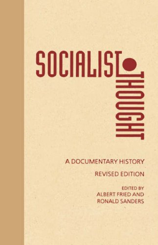 9780231082648: Socialist Thought: A Documentary History