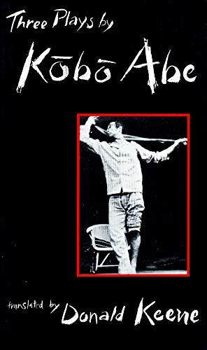 9780231082808: Three Plays by Kobo Abe (Modern Asian Literature)