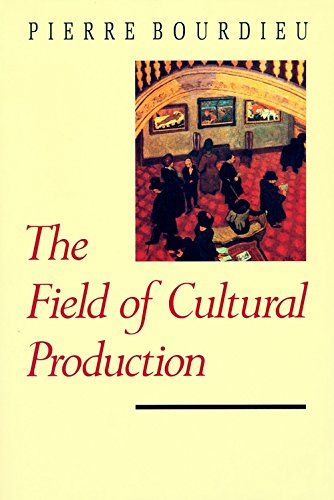 9780231082860: The Field of Cultural Production: Essays on Art and Literature
