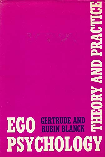 9780231082921: Ego Psychology: Theory and Practice