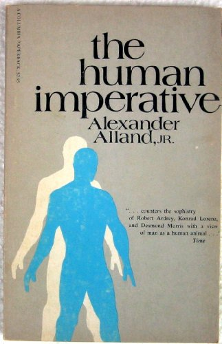 9780231083010: The Human Imperative