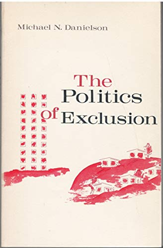 9780231083423: The Politics of Exclusion