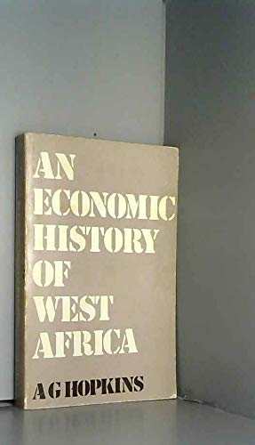 9780231083454: Hopkins: An Economic History of West Africa (Paper)