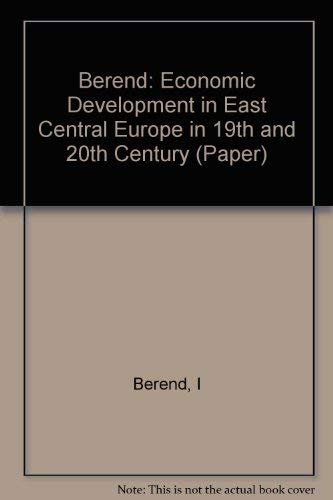 ECONOMIC DEVELOPMENT IN EAST-CENTRAL EUROPE IN THE 19TH AND 20TH CENTURIES