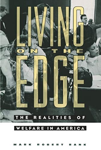 9780231084246: Living on the Edge – The Realities of Welfare in America