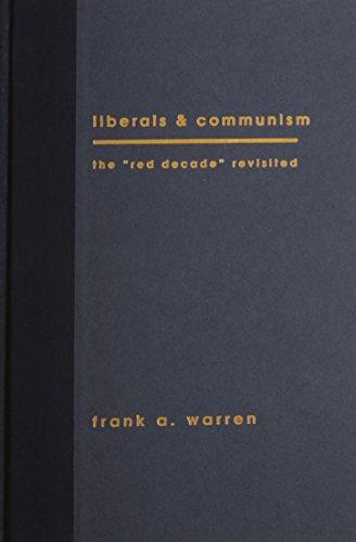 Liberals and Communism: Warren, Frank A.