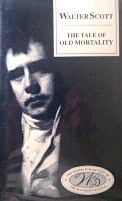9780231084703: The Tale of Old Mortality: Edinburgh Edition of the Waverley Novels, Vol 4b