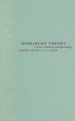 9780231084802: Hierarchy Theory: A Vision, Vocabulary, and Epistemology