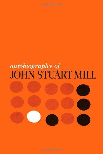 Autobiography of John Stuart Mill: John S. Mill