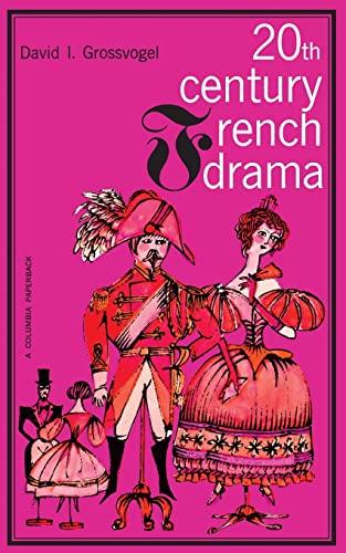 Twentieth Century French Drama: Grossvogel, David I.