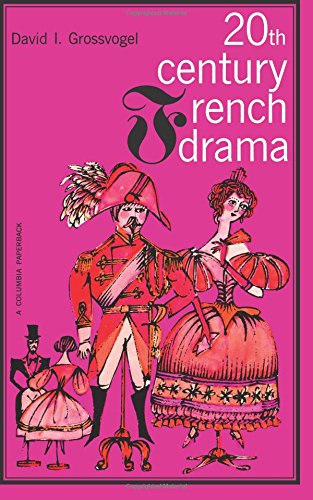 9780231085229: Twentieth Century French Drama