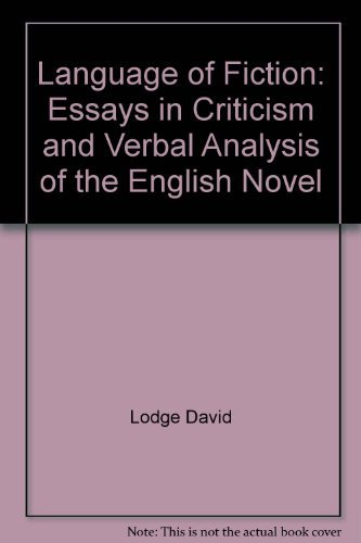 9780231085809: Language of Fiction: Essays in Criticism and Verbal Analysis of the English Novel