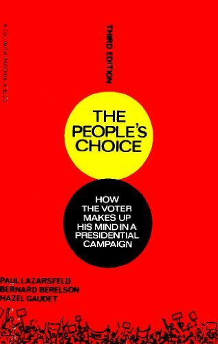 9780231085830: The People's Choice: How the Voter Makes Up His Mind in a Presidential Campaign