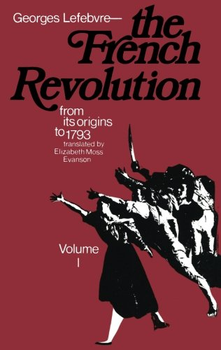 9780231085984: The The French Revolution: The French Revolution From Its Origins to 1793 v. 1: Volume 1