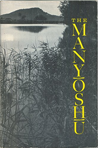The Manyoshu: The Nippon Gakujutsu Shinkokai Translation: Theodore De Bary